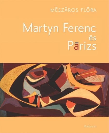 Mészáros Flóra - Martyn Ferenc és Párizs