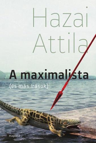 hazai_attila_a_maximalista