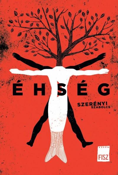 Szerényi Szabolcs: Éhség