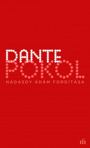 Dante: Pokol (Nádasdy Ádám fordítása)