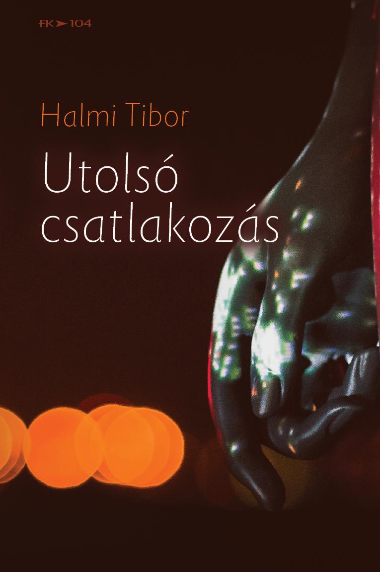 Halmi Tibor: Utolsó csatlakozás
